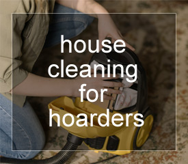 House cleaning for hoarders