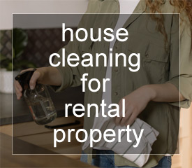 House cleaning for rental property