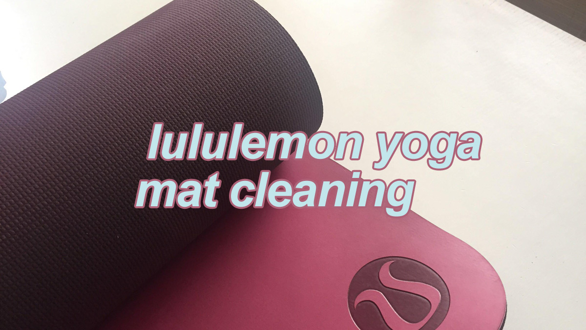 How to clean yoga mat lululemon