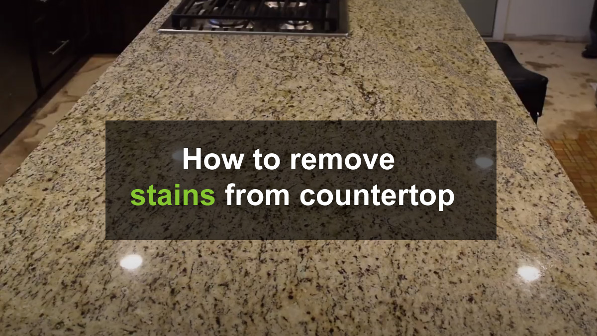 How to remove stains from countertop